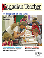 Canadian Teacher Magazine Winter 2005