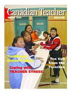 Canadian Teacher Magazine Winter 2006