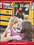 Canadian Teacher Magazine Fall 2007