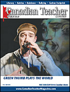 Canadian Teacher Magazine Spring 2007