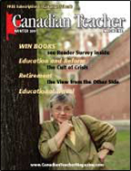 Canadian Teacher Magazine Winter 2007