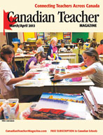 Canadian Teacher Magazine Mar/Apr 2013